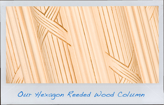 Hexagon Reeded Wood Column